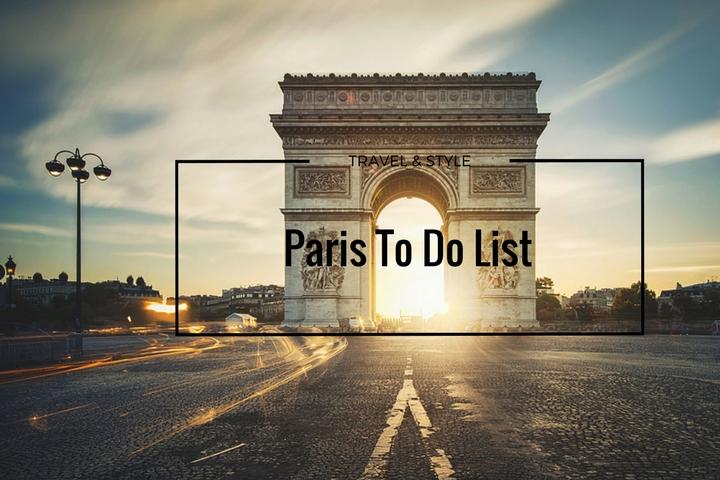 PARIS TO DO LIST // STILETTOSHADES // ANDREEA CRISTEA
